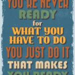 Preparing To Prepare To Get Ready